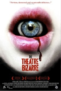 Trailer for THE THEATRE BIZZARE offers six deranged tales of